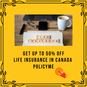 PolicyMe: Get Up To 50% off Life Insurance Rates in Canada
