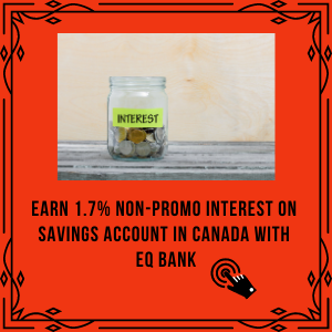 EQ Bank: Earn 1.7% Interest on Savings in Canada