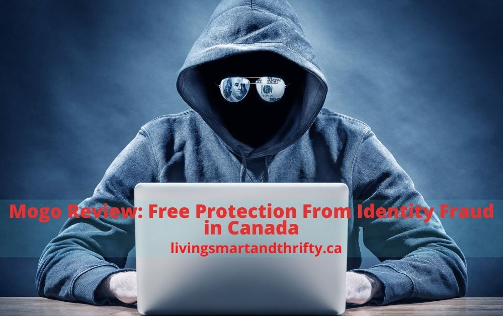 Mogo Review: Free Protection from Identity fraud in Canada
